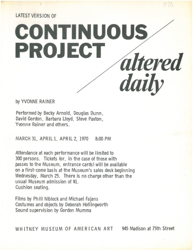 The flyer for the Whitney Museum presentations of Yvonne Rainer's Continuous Project Altered Daily