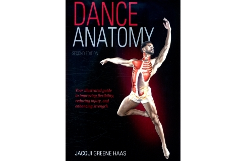 Dance Anatomy by Jacqui Greene Haas