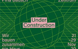 Pina Bausch Centre announces online 'under construction' series